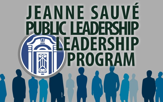 Jeanne Sauvé Public Leadership Program