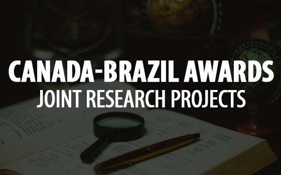 Canada-Brazil Awards - Joint Research Projects