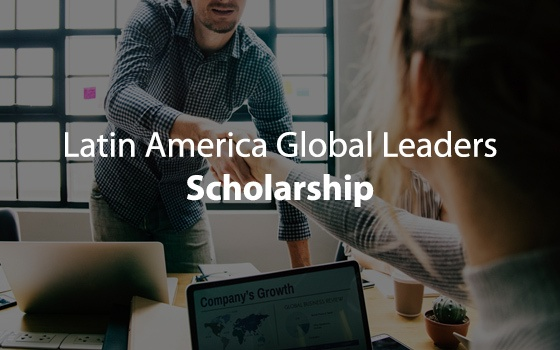 Latin America Global Leaders Scholarship