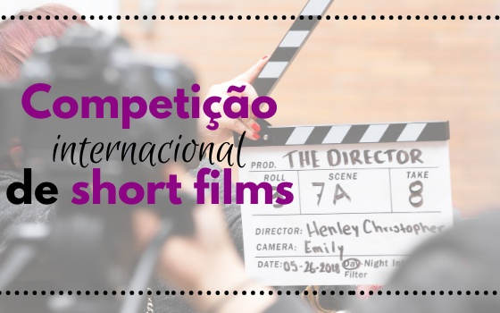 "Competição Internacional de Short Films ""Let's Talk About Water"""