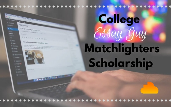 College Essay Guy Matchlighters Scholarship