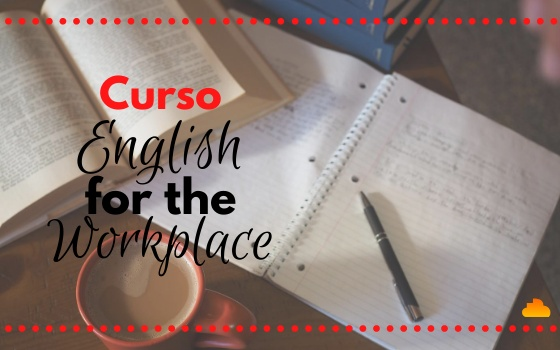 Curso English for the Workplace