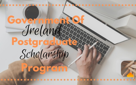 Government Of Ireland Postgraduate Scholarship Program