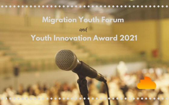 UNMGCY Migration Youth Forum and Youth Innovation Award 2021
